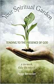 Your Spiritual Garden Pegge Erkeneff
